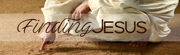 Finding Jesus Header
