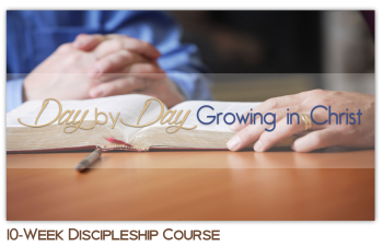 Day By Day Growing in Christ