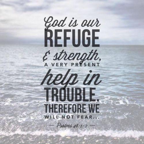 Psalm 46:1 & 2